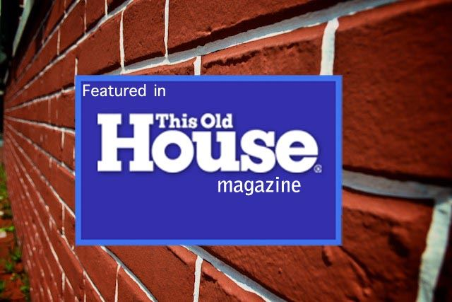 Featured in this Old House Magazine